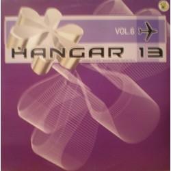 Various - Hangar 13's Most Wanted Makina Tracks Vol. 6