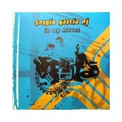 Sergio Garcia DJ - In My Dreams (CARA B MUY BUENA¡)