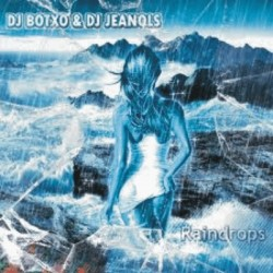 Dj Botxo & Dj Jeanolds-Raindrops(CABRA MUY BUENA + POKAZO¡¡)