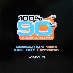 Demolition / Kike Boy - 100% 90's Vol. 2 (Vinyl 3) (SOLO 2 COPIAS NUEVAS¡¡)