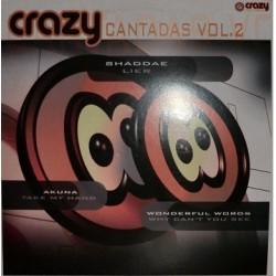 Crazy Cantadas Vol. 2 (TEMAZOS CANTADITOS¡¡)
