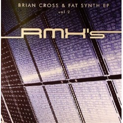 Brian Cross & Fat Synth - EP Vol. 2 (Rmxs)