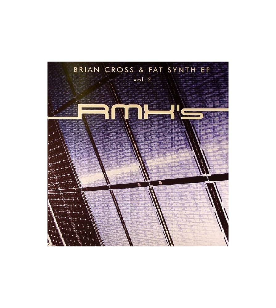 Brian Cross & Fat Synth - EP Vol. 2 (Rmxs)(2 MANO,TEMAZO¡¡¡)