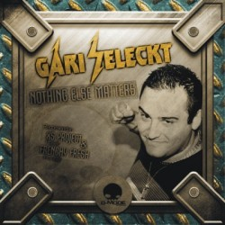 Dj Gari Seleckt-Nothing else mathers(CABROTE + POKAZO¡¡¡)