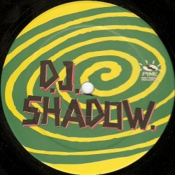 DJ Shadow - I Don't Mant(2 MANO,PINK RECORDS¡¡)