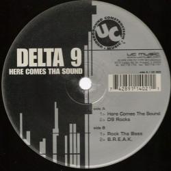 Delta 9 - Here Comes Tha Sound(2 MANO,TEMAZO TRANSICIÓN CENTRAL/CHOCOLATE¡¡  BUSCADISIMO¡¡)