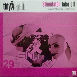Stimulator - Take Off(PROGRESIVO TIDY TRAX,COPIA NACIONAL NUEVA¡)