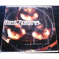 Toni Trauma - Clausto Bases E.P(2 MANO,MAKINA + JUMPER TRANSICIÓN CENTRAL¡¡)