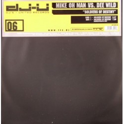 Mike Oh Man vs. Dee Wild - Soldiers Of Destiny(2 MANO,HARDSTYLE POTENTE¡)