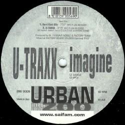 U-Traxx - Imagine(2 MANO,CARA B MUY BUENA¡¡)