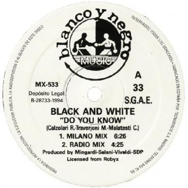 Black & White  - Do You Know(2 MANO,CLÁSICO DE LOS 0'¡¡)