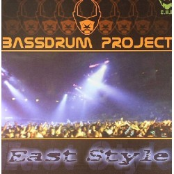 Bassdrum Project - East Style E.P(2 MANO,PELOTAZO¡¡)