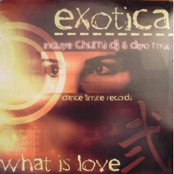 Exotica - What Is Love (LIMITE RECORDS¡)
