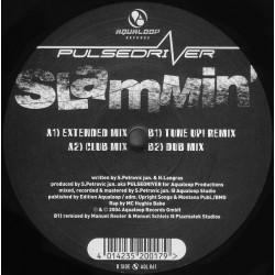 Pulsedriver - Slammin'(CABRA MUYYY EFECTIVA¡¡ ULTIMA COPIA¡¡¡)