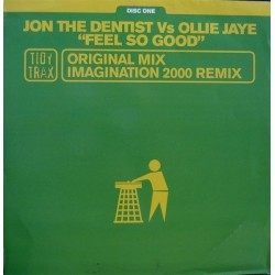 Jon The Dentist Vs Ollie Jaye - Feel So Good (TEMAZO HARDHOUSE TIDY TRAX¡¡ SE SALE¡¡¡ COPIAS NUEVAS)
