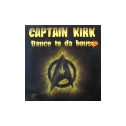 Captain Kirk - Dance To Da House(TEMAZO JUMPER CHOCOLATERO¡¡)