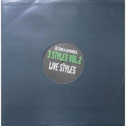 3 Styles - Vol. 2 - Live Styles(PRODUCIDO POR JOSE CONCA,TEMAZO¡¡¡)