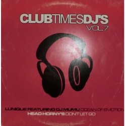 Lunique / Head Horny's & DJ Miguel Serna* - Club Time DJ's Vol. 7 - Ocean Of Emotion / Don't Let Go(2 MANO)