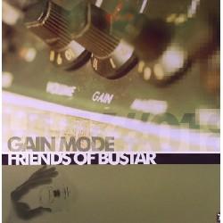 Gain Mode - Friends Of Bustar(2 MANO,TEMAZO¡¡)
