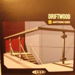 Driftwood - Anything Goes (ELECTROPOLIS)