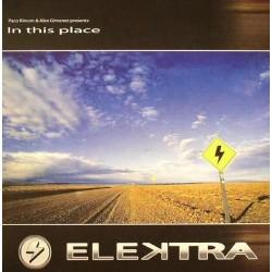Paco Rincon & Alex Gimenez  Presents Elektra - In This Place(En recopilatorio RAdical las Palomas)