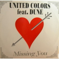 United Colors Feat. Dune  - Missing You(2 MANO,CANTADO ITALO-DANCE SELLO DIG IT¡¡)