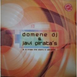 Domene DJ & Javi Pirata - A Cross The Stars(2 MANO,TEMAZO¡¡)