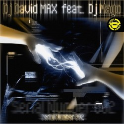 Dj David Max Feat Dj Mago - Serial Number 002(HARDCORE + JUMPSTYLE)