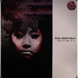 Na-Goyah - Nagocore EP(2 MANO)