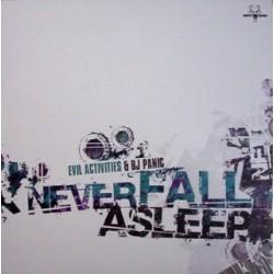 Evil Activities & DJ Panic - Never Fall Asleep
