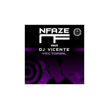 Nfaze AKA DJ Vicente - Vectorial