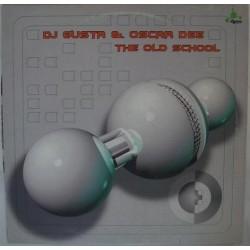 DJ Gusta & Oscar Dee - The Old School(2 MANO,SONIDO LIMITE¡¡)