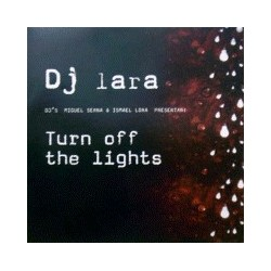 DJ Lara-Turn Off The Lights(2 MANO,IMPECABLE¡¡¡¡)