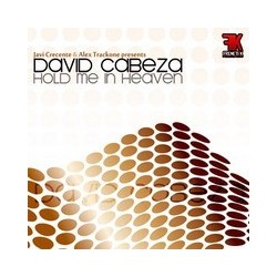 Javi Crecente & Alex TrackOne Presents David Cabeza - Hold Me In Heaven