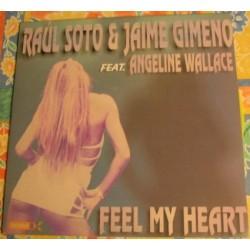Raul Soto & Jaime Gimeno Feat. Angeline Wallace - Feel My Heart(2 MANO,BASES HARDHOUSE MUY BUENAS¡¡)