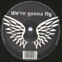 Promo- We're Gonna Fly(CANTADITO BELGA)