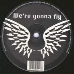 Promo - We're Gonna Fly (CANTADITO BELGA)