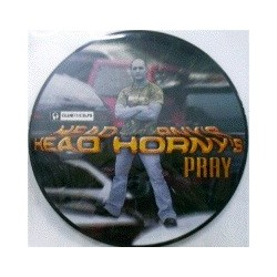 Head Horny's  - Pray (INCLUYE FUNKY FEELINGS,POKAZO¡¡¡)