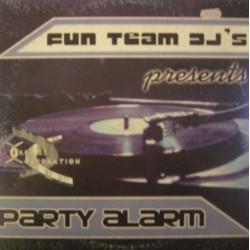 Fun Team Deejays - Party Alarm (BASE POTENTE¡)