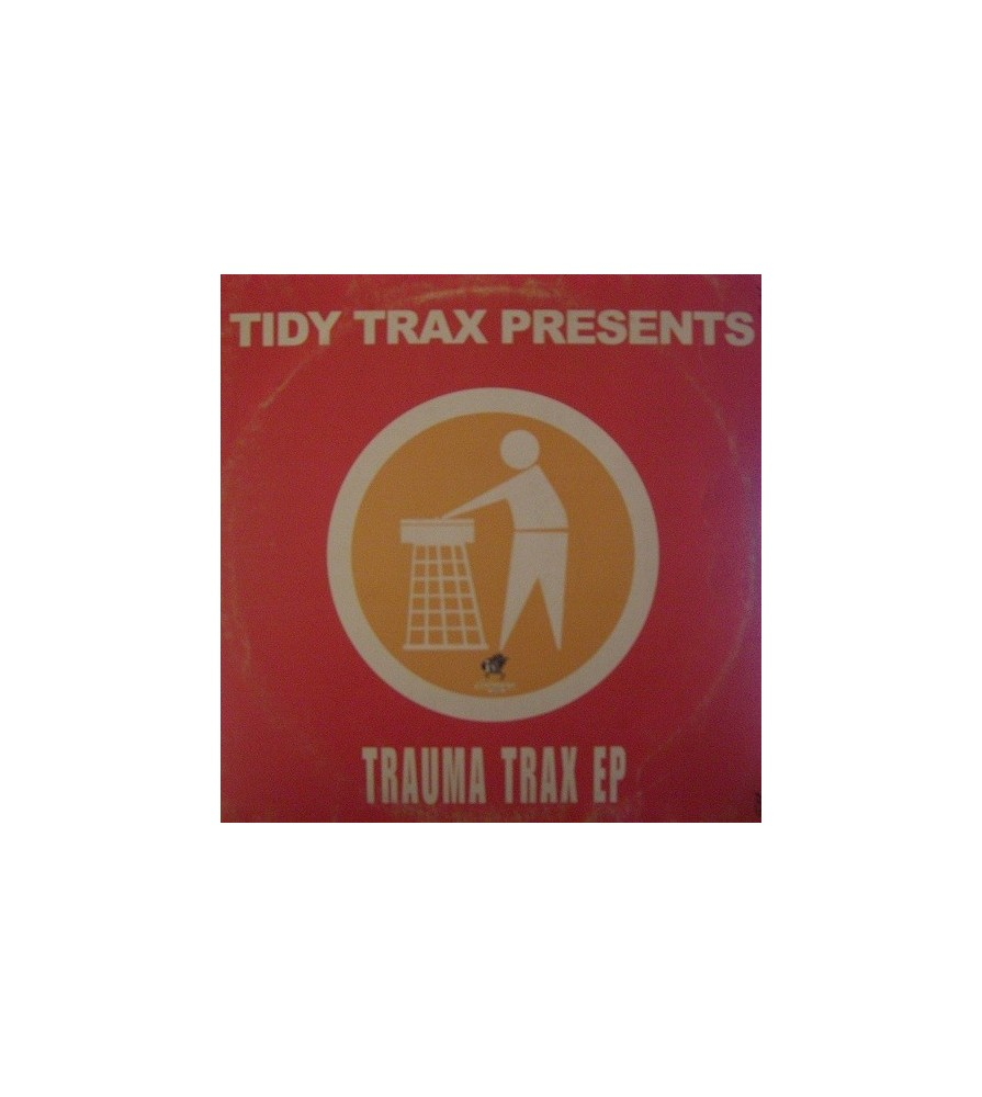 Tidy Trax presents trauma Trax EP(INCLUYE TRAUMA TRAX-THEY'RE OUT TO GET ME)