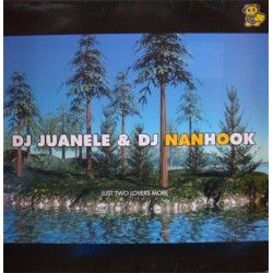 DJ Juanele & DJ Nanhook - Just Two Lovers More