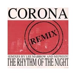 Corona - The Rhythm Of The Night (Remix)(2 MANO,INCLUYE ORIGINAL¡¡)
