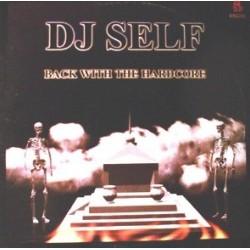 DJ Self - Back With The Hardcore ( PELOTAZO CHOCOLATERO/TRANSICIÓN CENTRAL¡¡ )