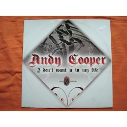 Andy Cooper (3) - I Don't Want U In My Life Andy Cooper - I Don't Want U In My Life