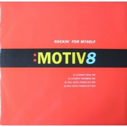 Motiv 8 - Rockin' For Myself(2 MANO,CANTADO REMEMBER DEL 94¡)
