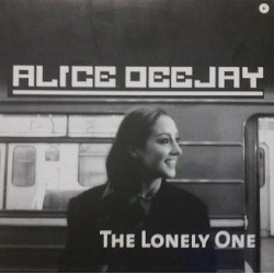 Alice Deejay - The Lonely One(MUYY BUENO,DISCO NUEVO¡¡¡)