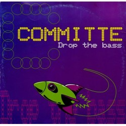 Committe - Drop The Bass(2 MANO,IMPECABLE¡¡)