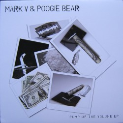 Mark V & Poogie Bear - Pump Up The Volume EP(PELOTAZO CHOCOLATERO¡¡)