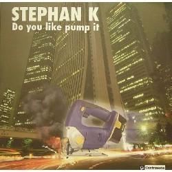 Stephan K - Do You Like Pump It