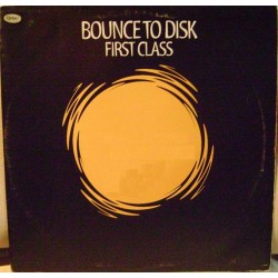 Bounce To Disk - First Class(2 MANO,MAKINA + PROGRESSIVE,MUY GUAPA¡¡)